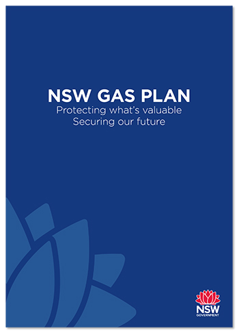 NSW Gas Plan - protecting what's valuable, securing our future
